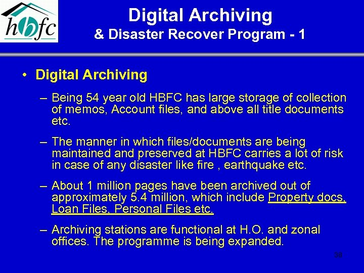 Digital Archiving & Disaster Recover Program - 1 • Digital Archiving – Being 54