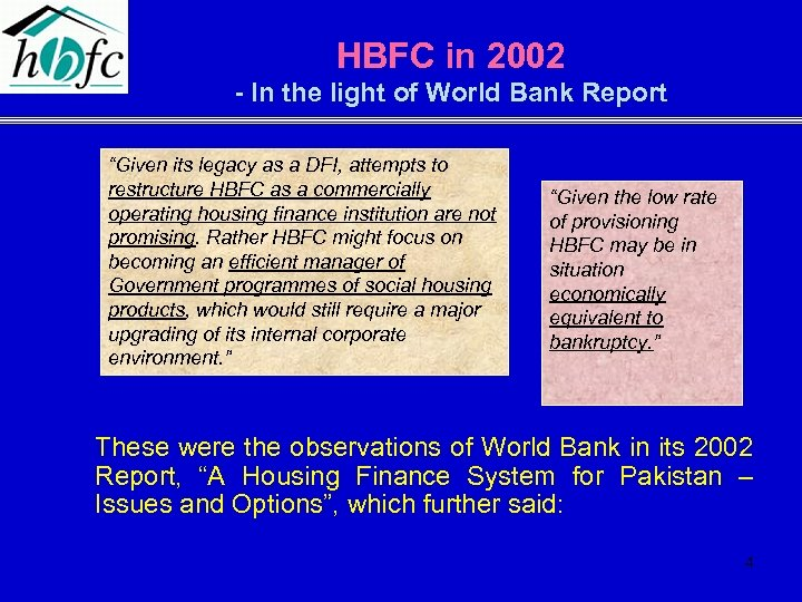 "HBFC in 2002 - In the light of World Bank Report ""Given its legacy"