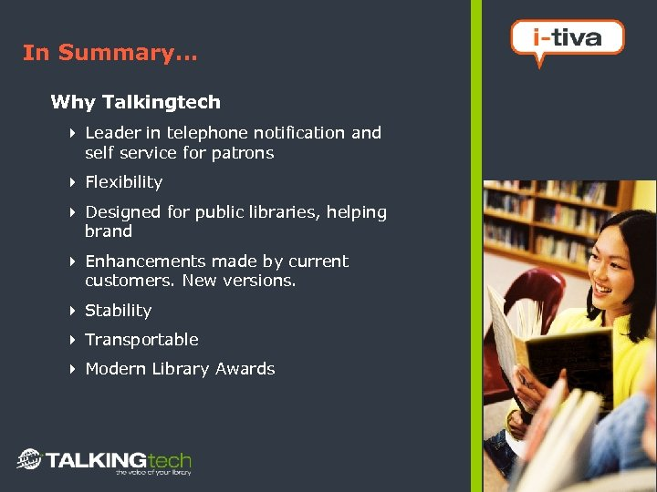 In Summary… Why Talkingtech 4 Leader in telephone notification and self service for patrons