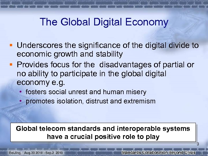 The Global Digital Economy § Underscores the significance of the digital divide to economic
