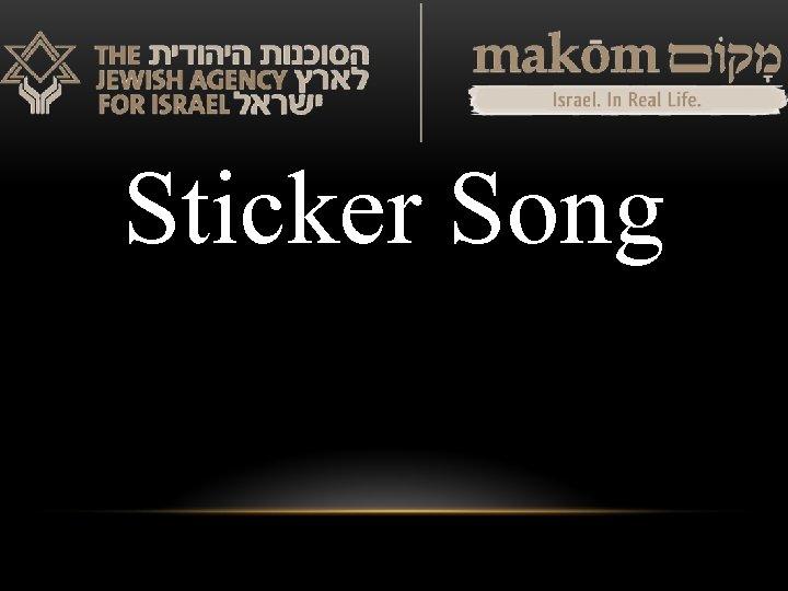 Sticker Song