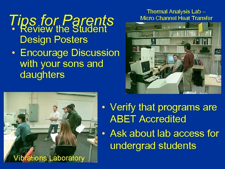 Thermal Analysis Lab – Micro Channel Heat Transfer Tips for Parents • Review the