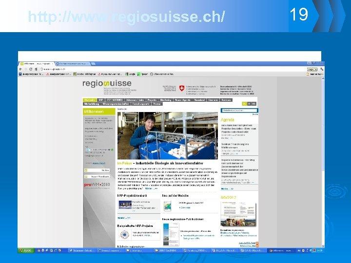 http: //www. regiosuisse. ch/ 19