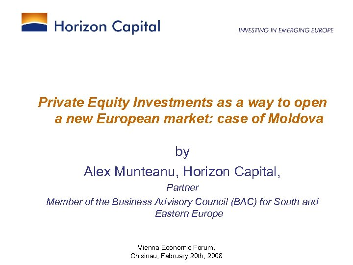 Private Equity Investments as a way to open a new European market: case of