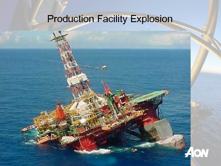 Production Facility Explosion