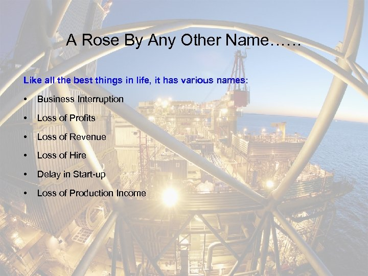A Rose By Any Other Name…… Like all the best things in life, it
