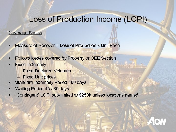 Loss of Production Income (LOPI) Coverage Basics • Measure of Recover = Loss of