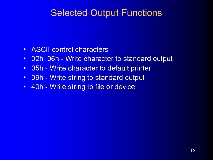 Selected Output Functions • • • ASCII control characters 02 h, 06 h -