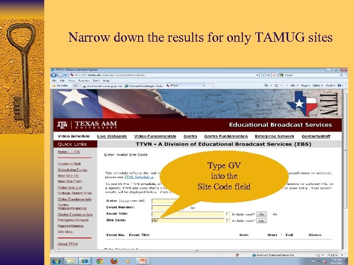 Narrow down the results for only TAMUG sites Type GV into the Site Code