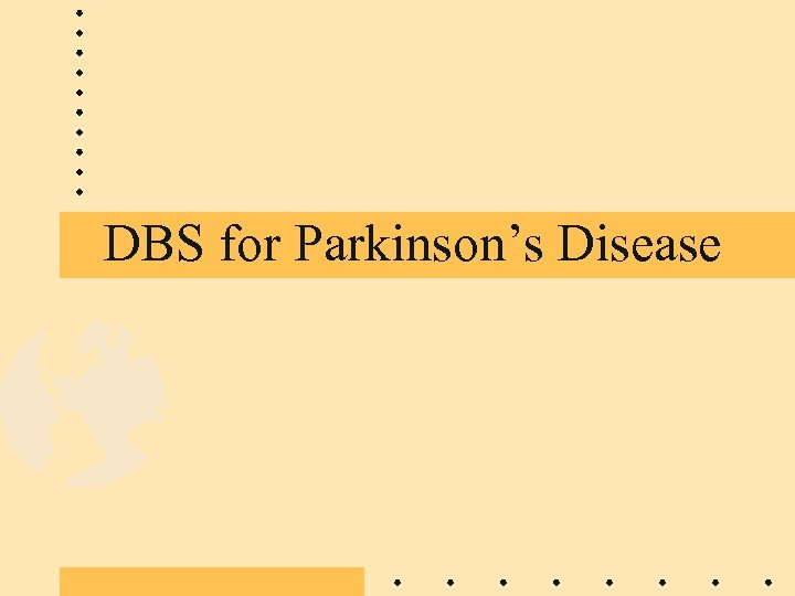 DBS for Parkinson's Disease