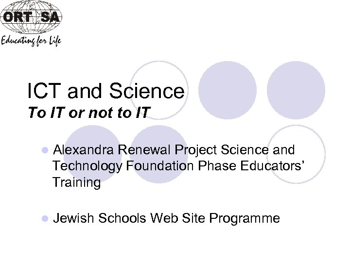 ICT and Science To IT or not to IT l Alexandra Renewal Project Science