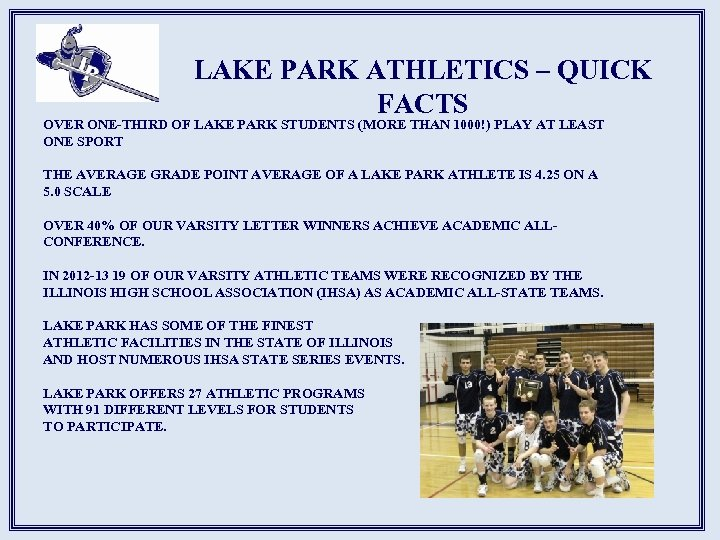 LAKE PARK ATHLETICS – QUICK FACTS OVER ONE-THIRD OF LAKE PARK STUDENTS (MORE THAN
