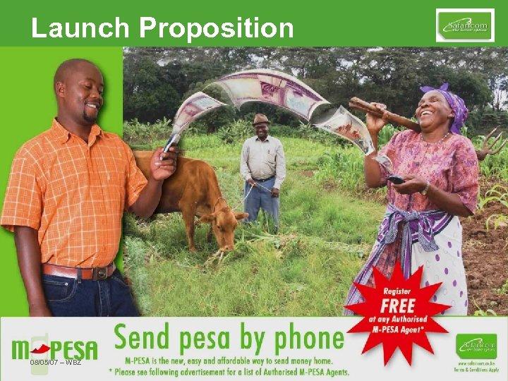 Launch Proposition 08/05/07 – WBZ