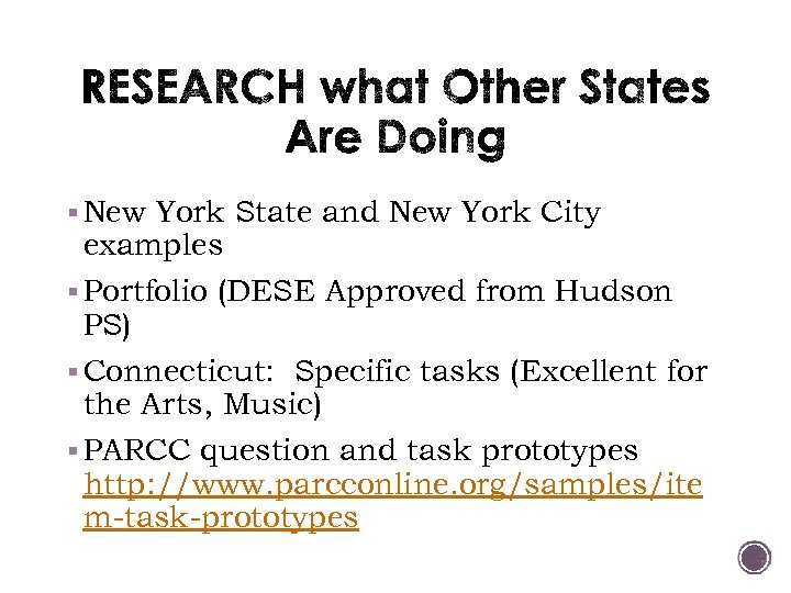 § New York State and New York City examples § Portfolio (DESE Approved from