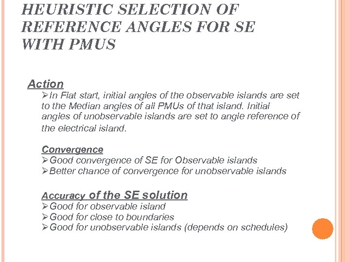 HEURISTIC SELECTION OF REFERENCE ANGLES FOR SE WITH PMUS Action ØIn Flat start, initial