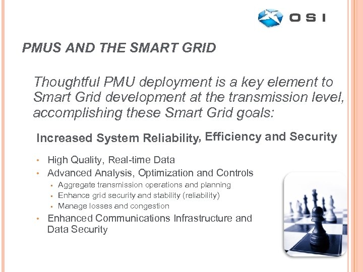 PMUS AND THE SMART GRID Thoughtful PMU deployment is a key element to Smart