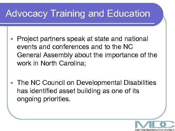 Advocacy Training and Education § Project partners speak at state and national events and
