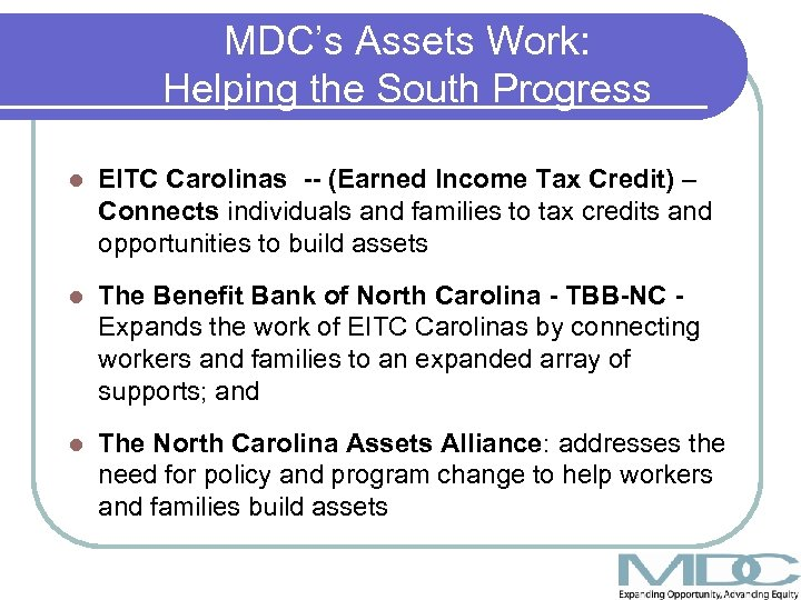 MDC's Assets Work: Helping the South Progress l EITC Carolinas -- (Earned Income Tax