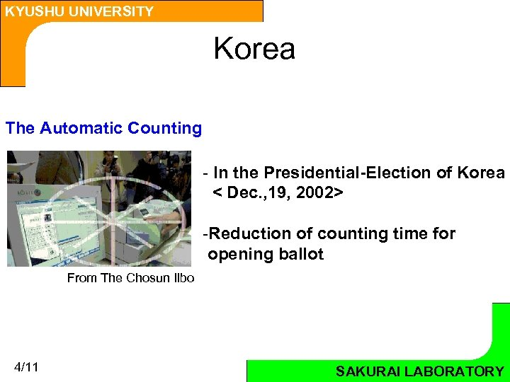 KYUSHU UNIVERSITY Korea The Automatic Counting - In the Presidential-Election of Korea < Dec.