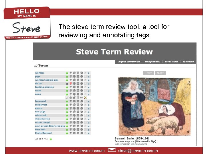 The steve term review tool: a tool for reviewing and annotating tags www. steve.