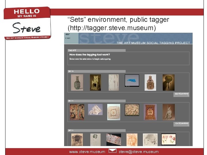 """Sets"" environment, public tagger (http: //tagger. steve. museum) www. steve. museum steve@steve. museum"