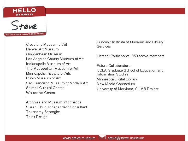 Cleveland Museum of Art Denver Art Museum Guggenheim Museum Los Angeles County Museum of