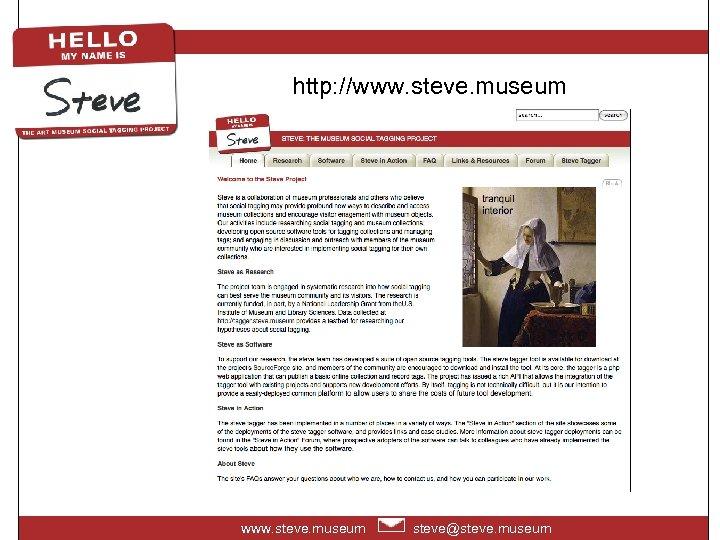 http: //www. steve. museum steve@steve. museum
