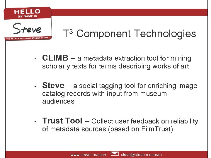 T 3 Component Technologies • CLi. MB – a metadata extraction tool for mining