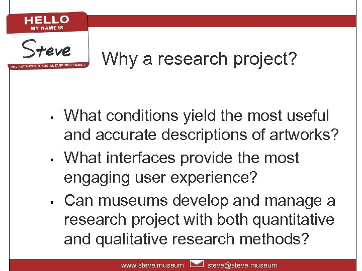Why a research project? • • • What conditions yield the most useful and