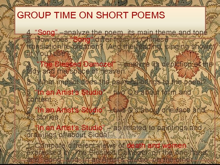 """GROUP TIME ON SHORT POEMS 4. """"Song"""" –analyze the poem, its main theme and"""
