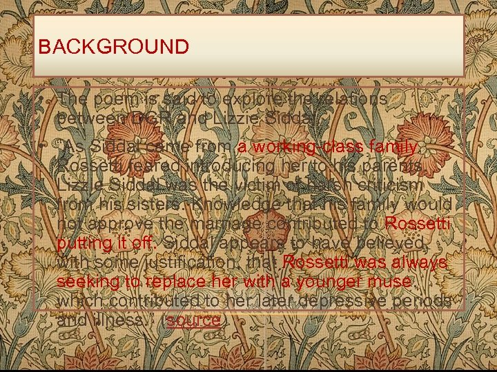 BACKGROUND • The poem is said to explore the relations between DGR and Lizzie