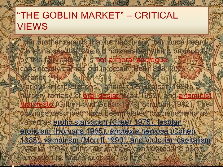 """""""THE GOBLIN MARKET"""" – CRITICAL VIEWS • """"Her brother reports that he had 'more"""