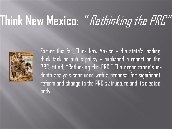 """Think New Mexico: """"Rethinking the PRC"""" Earlier this fall, Think New Mexico – the"""