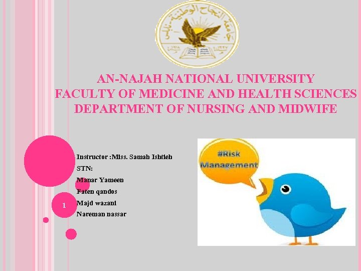 AN-NAJAH NATIONAL UNIVERSITY FACULTY OF MEDICINE AND HEALTH SCIENCES DEPARTMENT OF NURSING AND MIDWIFE