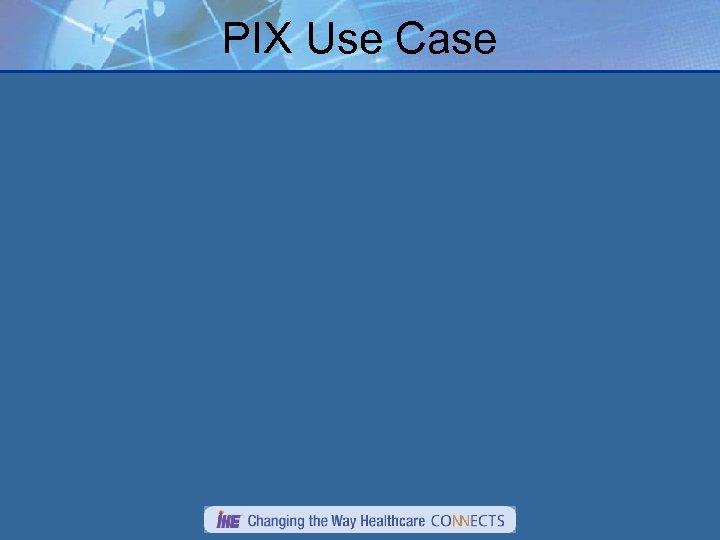 PIX Use Case