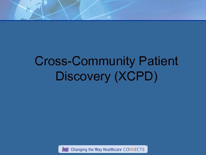 Cross-Community Patient Discovery (XCPD)
