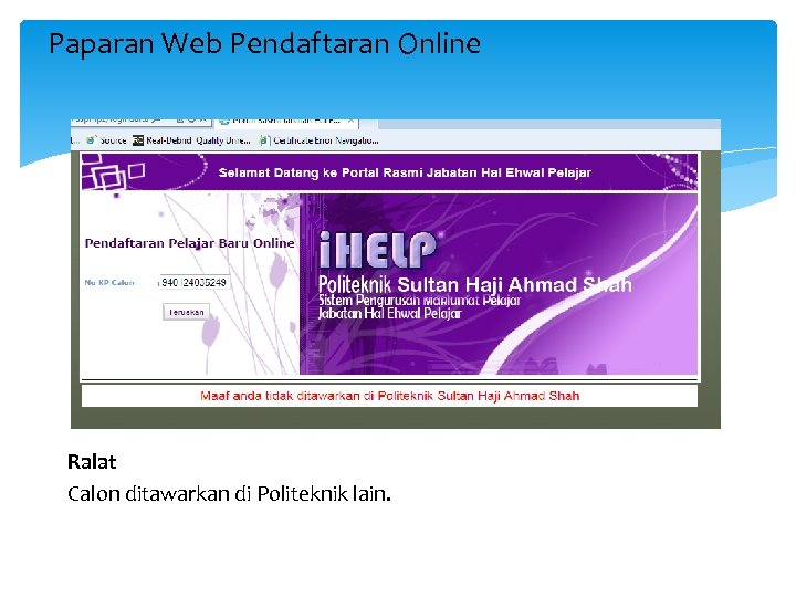 Paparan Web Pendaftaran Online Ralat Calon ditawarkan di Politeknik lain.
