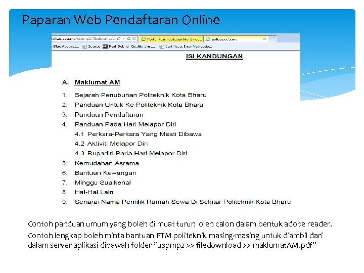 Paparan Web Pendaftaran Online Contoh panduan umum yang boleh di muat turun oleh calon