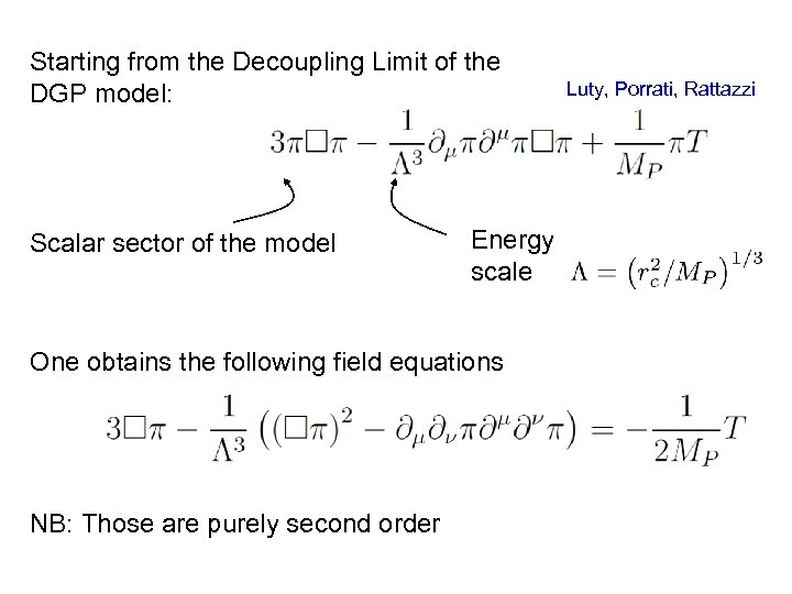 Starting from the Decoupling Limit of the DGP model: Scalar sector of the model