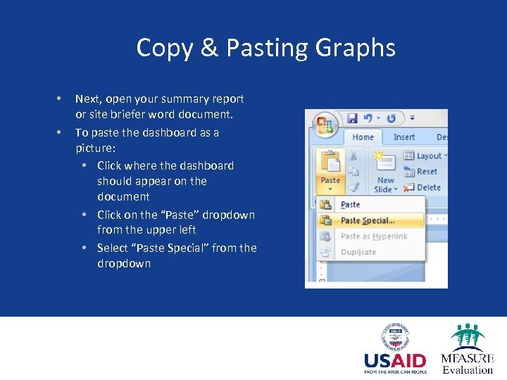 Copy & Pasting Graphs • • Next, open your summary report or site briefer