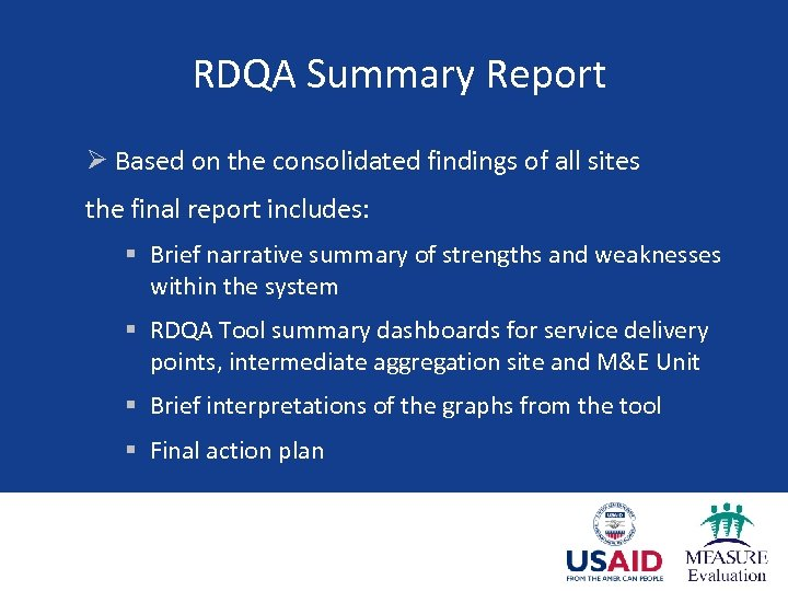 RDQA Summary Report Ø Based on the consolidated findings of all sites the final