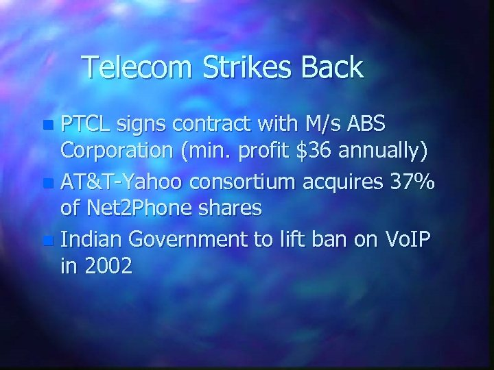 Telecom Strikes Back PTCL signs contract with M/s ABS Corporation (min. profit $36 annually)