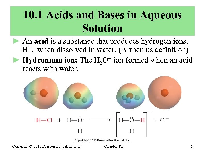 10. 1 Acids and Bases in Aqueous Solution ► An acid is a substance