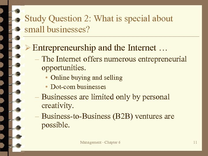 Study Question 2: What is special about small businesses? Ø Entrepreneurship and the Internet