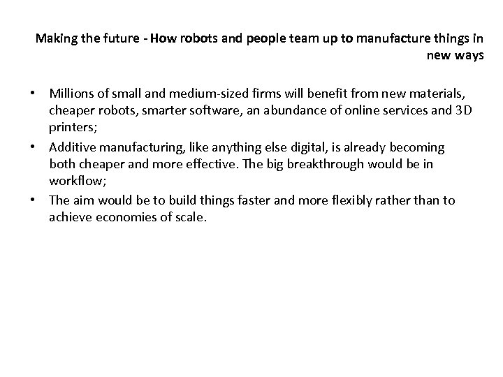 Making the future - How robots and people team up to manufacture things in