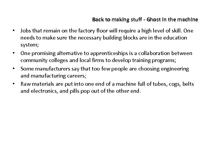 Back to making stuff - Ghost in the machine • Jobs that remain on