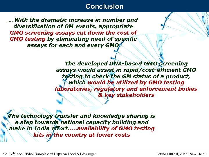 Conclusion -. . . With the dramatic increase in number and diversification of GM