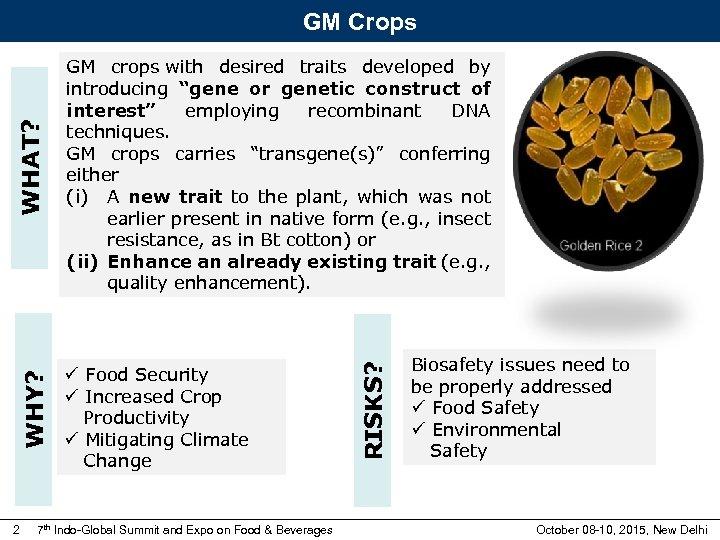 ü Food Security ü Increased Crop Productivity ü Mitigating Climate Change 2 7 th