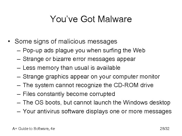 You've Got Malware • Some signs of malicious messages – – – – Pop-up