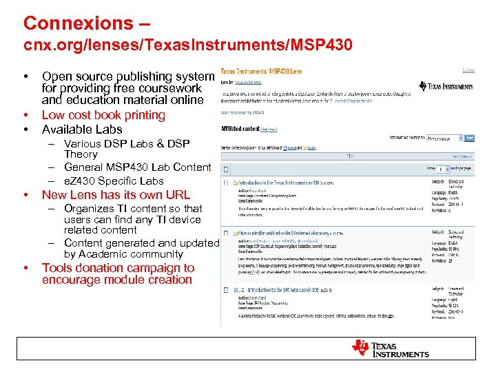 Connexions – cnx. org/lenses/Texas. Instruments/MSP 430 • • • Open source publishing system for